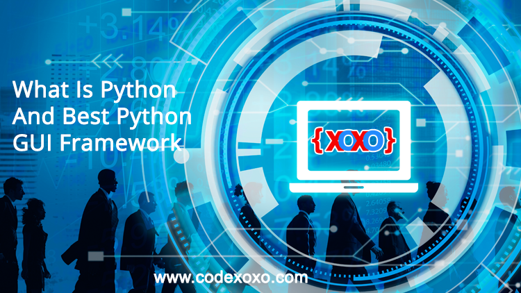 What-Is-Python-And-Best-Python-GUI-Framework